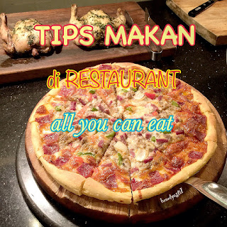 tips-makan-di-restaurant-buffet-all-you-can-eat.jpg