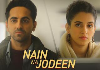 Nain Na Jodeen Lyrics | Badhaai Ho | Ayushmann Khurrana | Neha Kakkar