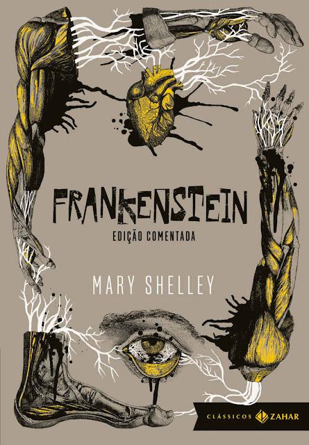 Frankenstein edição comentada Ou o Prometeu moderno Mary Shelley