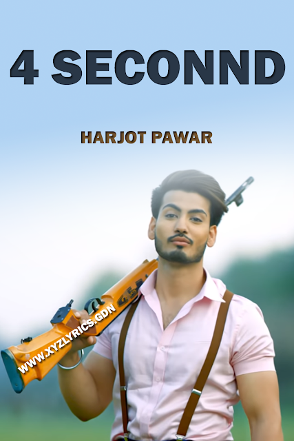 4 SECONND SONG LYRICS | Harjot Pawar | MixSingh | Video