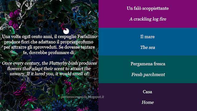 Una volta ogni cento anni, il cespuglio Farfallino produce fiori che adattano il proprio profumo per attrarre gli sprovveduti. Se dovesse tentare te, dovrebbe profumare di: