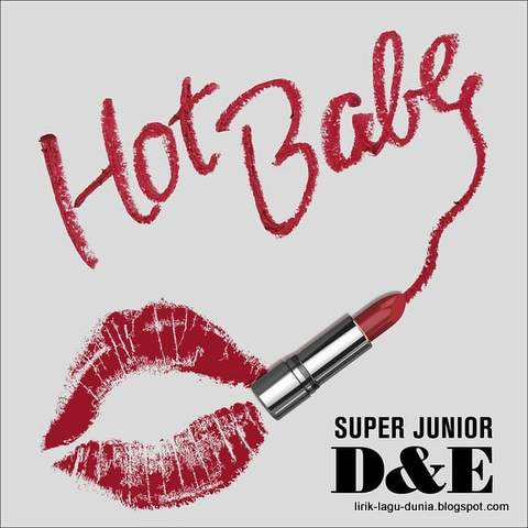 Lirik Lag Super Junior - D&E 'Hot Babe'