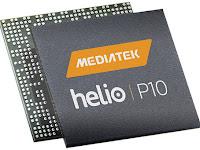 MediaTek Siapkan Prosesor Helio P10 SoC Dukung CPU Octa Core dan Cat.6 LTE