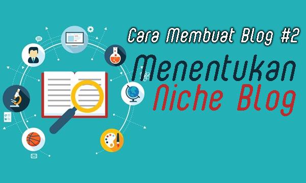 Menentukan Niche Blog