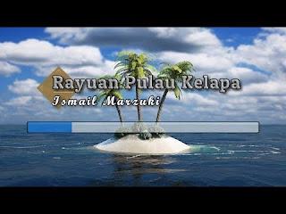rayuan pulau kelapa karya ismail marzuki