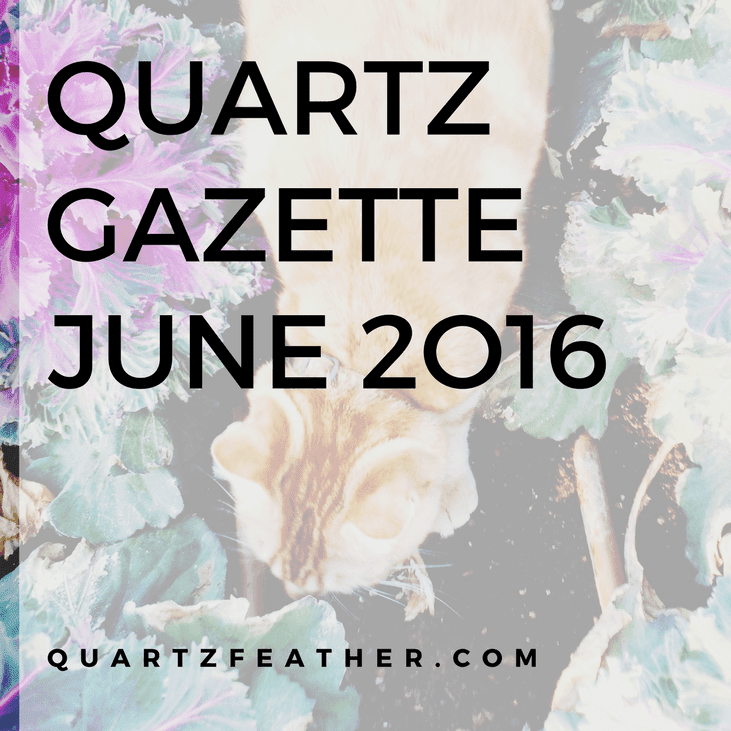 Quartz Gazette June 2016