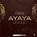 "Download-Iyanya"" Ayaya""  feat Upper X & Ikpa udo Produced by Princeton"