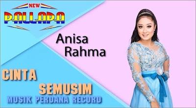Cinta Semusim - Anisa Rahma