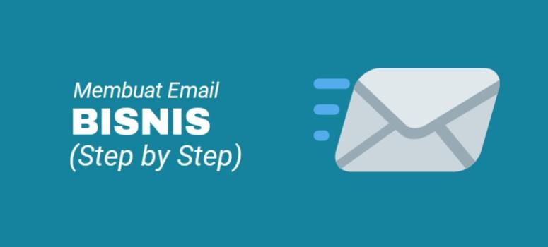 Cara Membuat Email Bisnis Profesional dengan G Suite