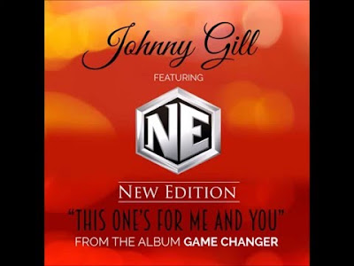 Download Lagu Johnny Gill - This Ones For Me And You ft. New Edition
