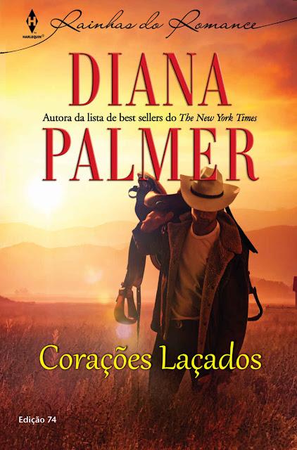 Corações Laçados Harlequin Rainhas do Romance - ed.74 - Diana Palmer
