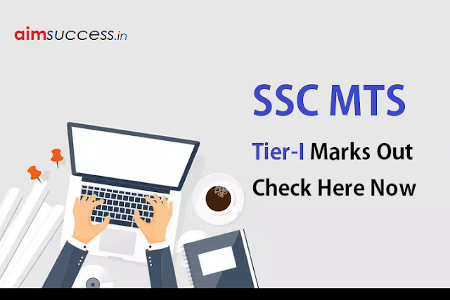SSC MTS Tier-I Marks Out - Check Here Now