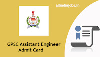GPSC Assistant Engineer Admit Card