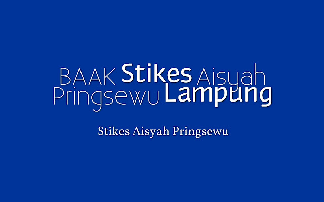 Tentang BAAK STIKes Aisyah Pringsewu Lampung