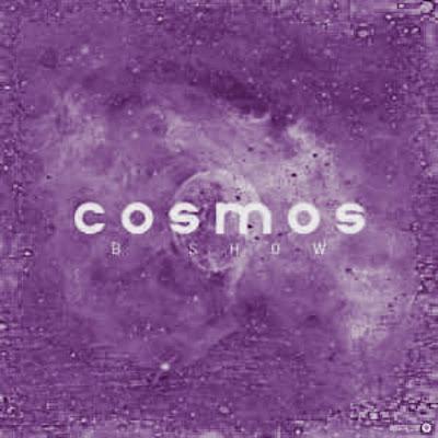B Show – Cosmus (Original Mix)