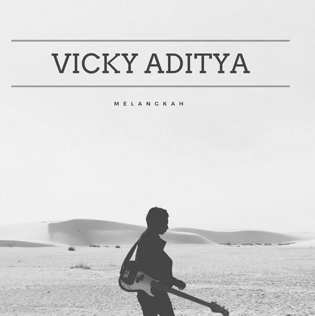 Vicky Aditya. Melangkah