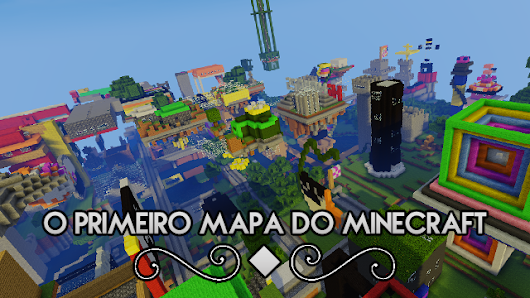 Mapa: O primeiro mundo do Minecraft