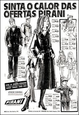 Loja Pirani,  Brazil fashion in the 70's, 1970; moda anos 70; propaganda anos 70; história da década de 70; reclames anos 70; brazil in the 70s; Oswaldo Hernandez