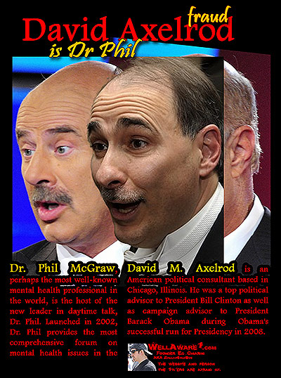 burn list blog: dr phil=david axelrod ? are their wives and