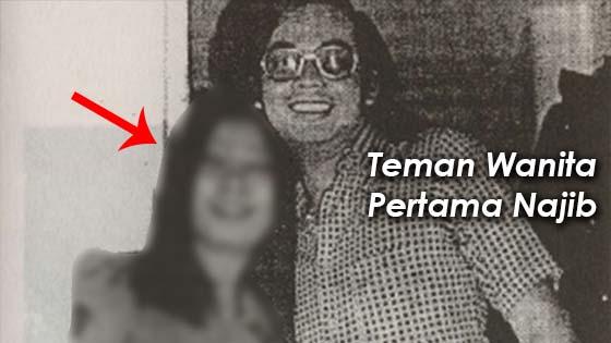 Inilah Rupa Sebenar Teman Wanita Pertama Najib