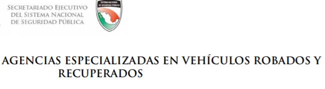 Aguascalientes Agencia de Vehiculos Robados y Recuperados