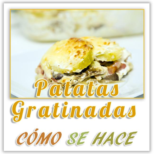 PATATAS GRATINADAS O TARTIFLETTE