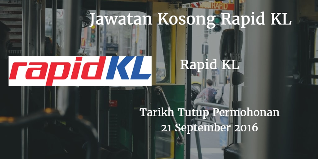 Jawatan Kosong Rapid KL 21 September 2016