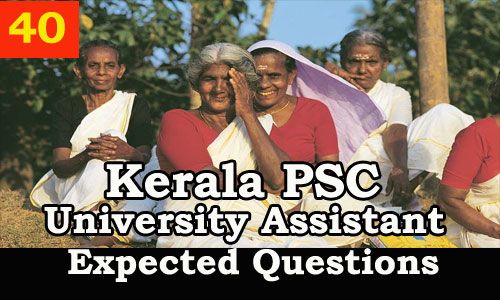 Kerala PSC : Expected Question for University Assistant Exam - 40