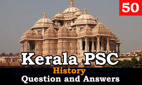 Kerala PSC History Question and Answers - 50