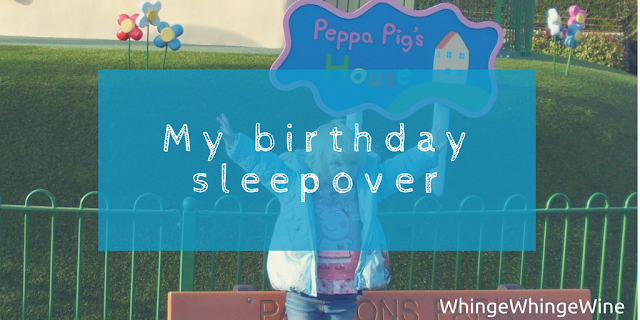 My birthday sleepover and a visit to Peppa Pig World