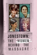 Watch Jonestown: The Women Behind the Massacre Online Free 2018 Putlocker