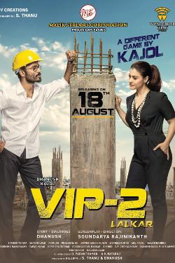 VIP 2 Lalkar 2018 Hindi Dubbed 300MB HDRip 480p