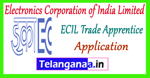 ECIL Electronics Corporation of India Limited Trade Apprentice Application 2018 Notification