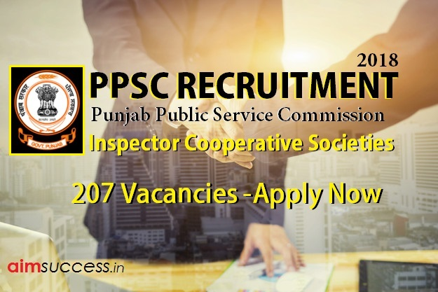 Punjab PSC Recruitment 2018 207 Inspector Cooperative Societies Vacancies (Apply Now)