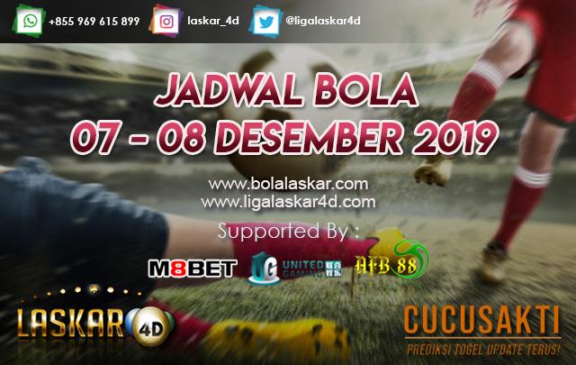 JADWAL BOLA JITU TANGGAL 07 – 08 Desember 2019