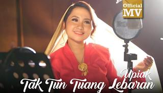Download Lagu Upiak Tak Tun Tuang Lebaran Mp3 Single Terbaru 2018,Upiak Isil, Lagu Religi, 2018,