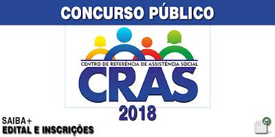 Concurso Público CRAS 2018 - Edital e inscrições