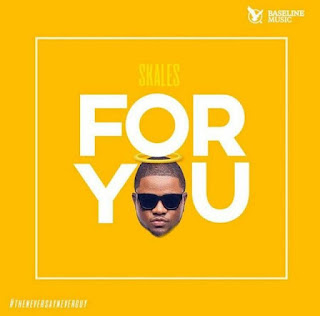 SKALES - FOR YOU