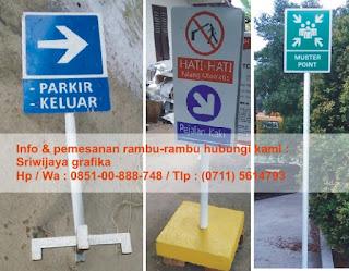 Sriwijaya grafika menerima pesanan rambu jalan, parkir, k3 / safety sign / rambu keselamatan, dll