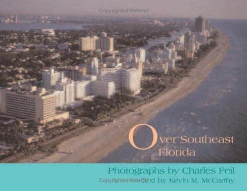 Over Southeast Florida by Kevin M McCarthy and Charles Feil