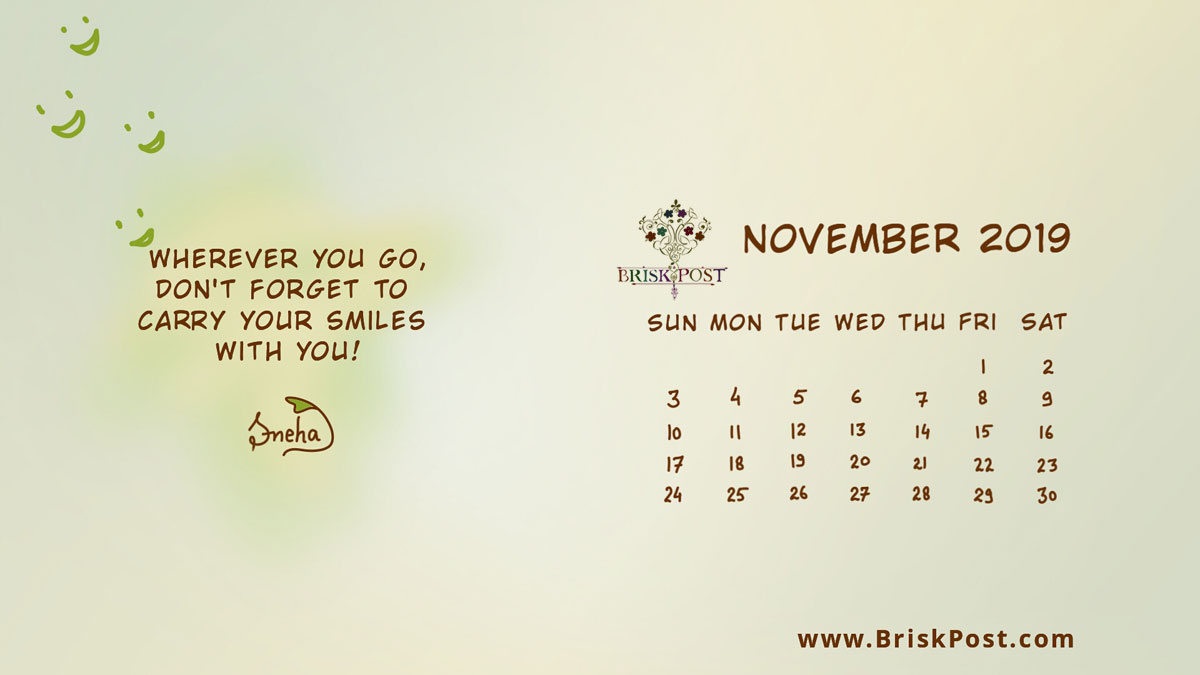 November 2019 calendar: Smilling smilies' illustration with blue-green background and message, wherever you go, don't forget to carry your smiles with you
