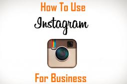 Tips for Using Instagram for Business