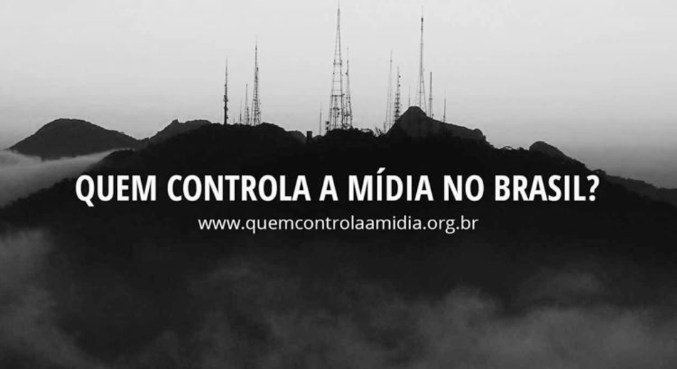 c411ffbc7 QUEM CONTROLA A MÍDIA NO BRASIL?   ALÉM DA MATÉRIA