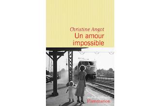 Lundi Librairie : Un amour impossible - Christine Angot