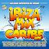 Ibiza Mix y Caribe Mix (2017)