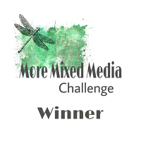 09-2017 Winner at More Mixed Media Challenge