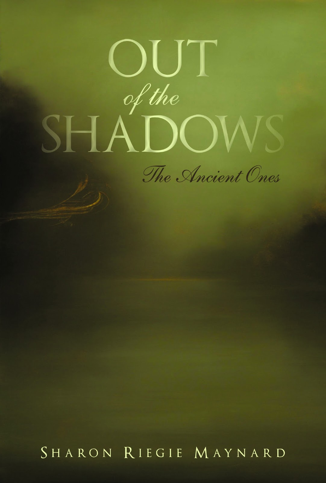 A Mystic's View     : Out of the Shadows from the Ancient Ones