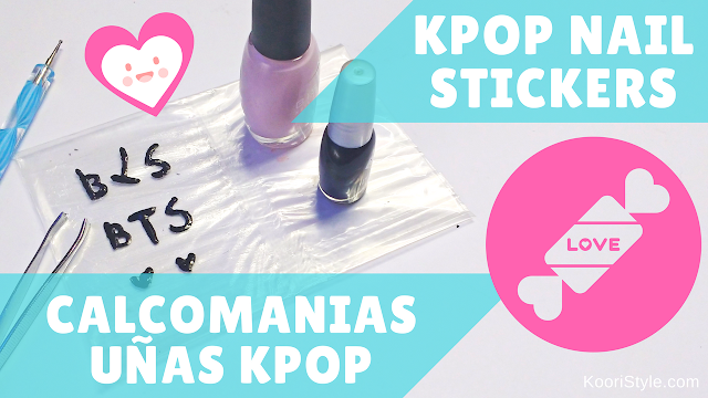 KooriStyle, Koori Style, Kpop, DIY, BTS, Tutorial, Easy, How to, Como hacer, Uñas, Nails, Stickers, Pegatinas, Calcomanias, Transfer, Transferencia