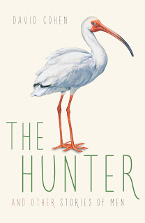 The Hunter and Other Stories of Men by David Cohen