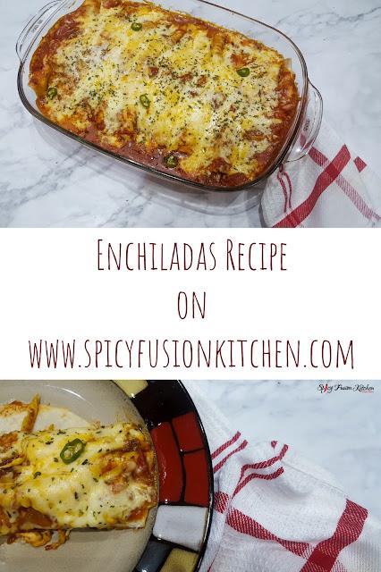 Enchiladas recipe, enchiladas, mexican food, spicy food, tortillas, cheesy, cheesy bake, cheesy enchiladas, chicken, food, food recipe, food blog, food blogger, spicy fusion kitchen, food pictures, food flatlay